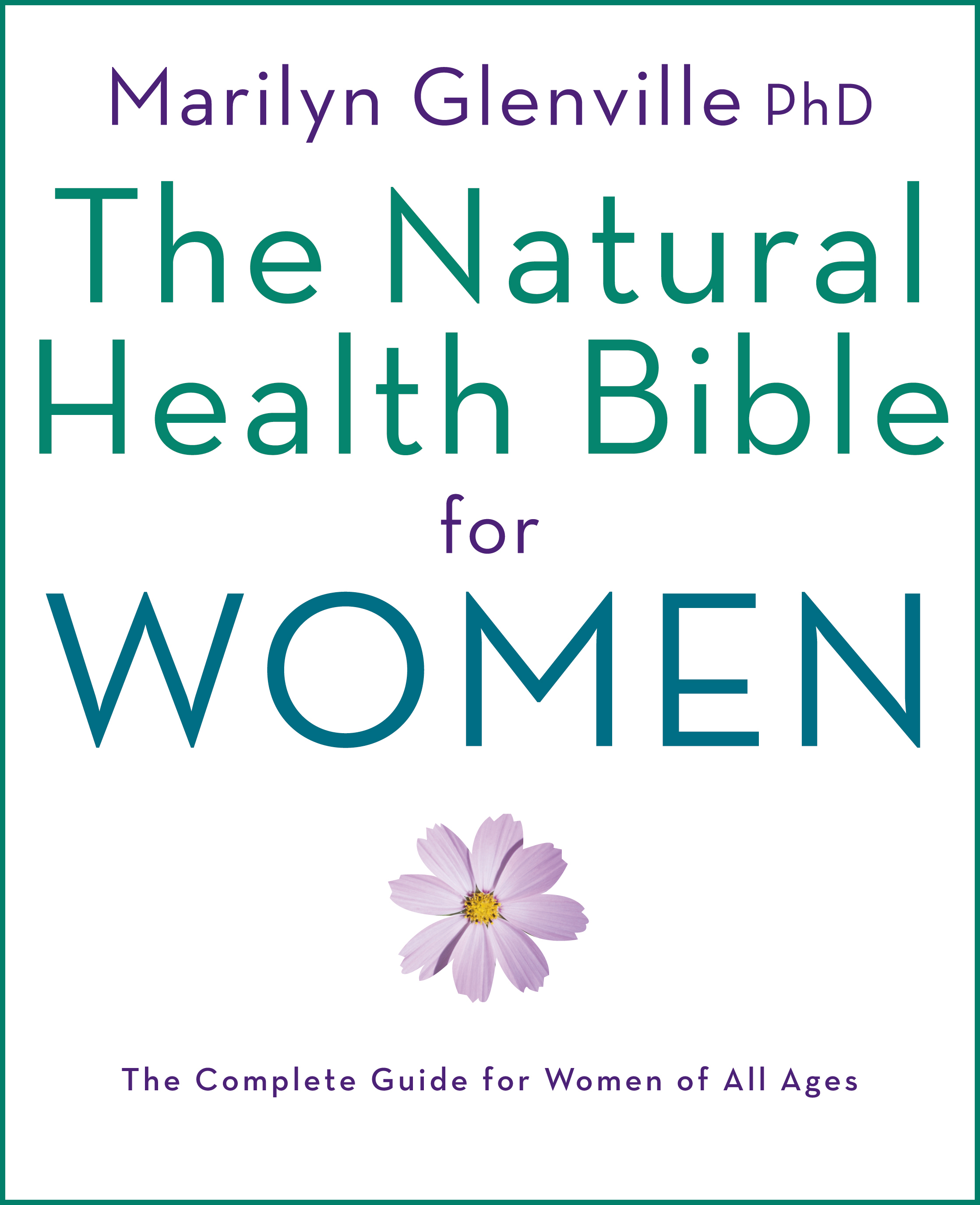 The Natural Health Bible for Women Book