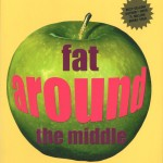 Fat Around the Middle book cover