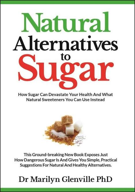 Natural Alternatives to Sugar Book